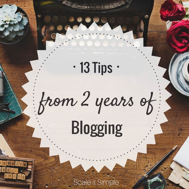 13 Blogging Tips from 2 Years of Blogging