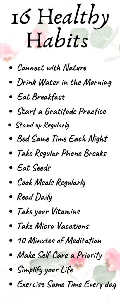 Healthy habits have the power to dramatically improve our quality of life and our overall happiness. Try these 16 healthy habits and start loving your life.